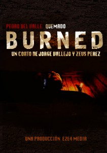 Burned un cortometraje de Jorge Vallejo y Zeus Prez